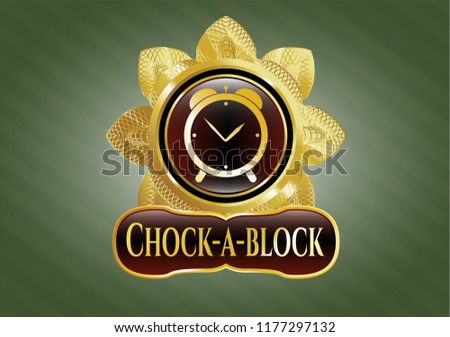 Shiny emblem with alarm clock icon and Chock-a-block text inside