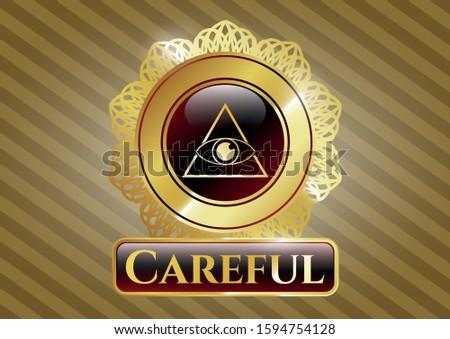 Shiny emblem with illuminati pyramid icon and Careful text inside