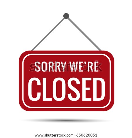 sign sorry we're closed vector