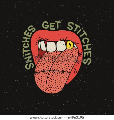 """Snithes get stiches"" Stitched tongue in the mouth. Vector illustration on grunge texture background"