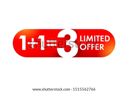1+1=3 special offer button or banner element in rounded ractangle decoration - sticker for seasonal sales and bonus program - isolated vector sticker
