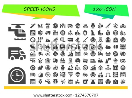 speed icon set. 120 filled speed icons. Simple modern icons about  - Helicopter, Clock, Van, Stairs, Delivery, Parachute, Wall clock, Race car, Tandem, Wristwatch, Stopclock