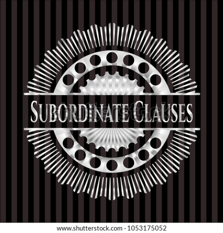 Subordinate Clauses silver badge