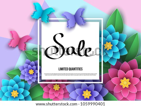 Summer or spring   season  sale banner with flowers, leaves and butterflies. Trendy floral colorful background. Vector paper cut  graphic design elements for promotion offer, fashion, greeting card.
