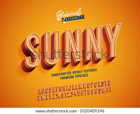 """Sunny"" Vintage 3d Premium Rich Textured Alphabet. Super Detailed Retro Typeace with Good Summner Vibes. Vector Illustration. Slanted Version. - Shutterstock ID 1020409246"