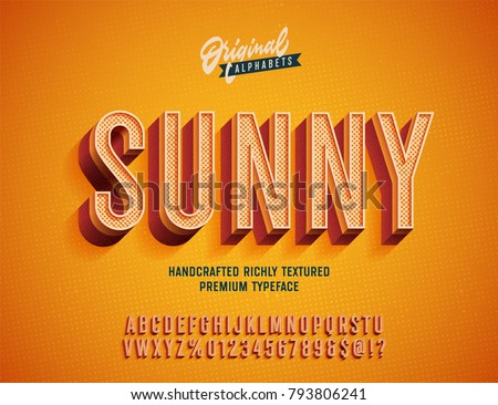 """Sunny"" Vintage 3d Premium Rich Textured Alphabet. Super Detailed Retro Typeace with Good Vibes and High Temperature . Vector Illustration"