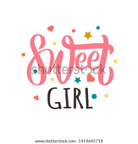 Sweet Girl modern Fashion Slogan for T-shirt and apparels graphic vector Print
