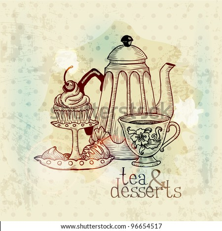 Tea and Desserts - Vintage Menu Card in vector - stock vector