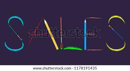 """text """"Sales"""". banner or poster for Black Friday or other sale company. Imitation of brush painting, pencil lines. Can be used can be used for sale flyers etc. Vector"""