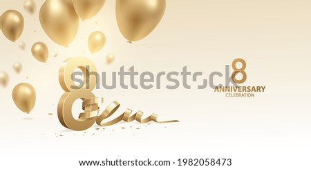 8th Anniversary celebration background. 3D Golden numbers with bent ribbon, confetti and balloons.