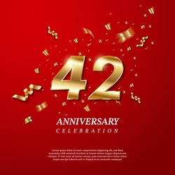 42th Anniversary celebration. Golden number 42 with sparkling confetti, stars, glitters and streamer ribbons on red background. Vector festive illustration. Birthday or wedding party event decoration