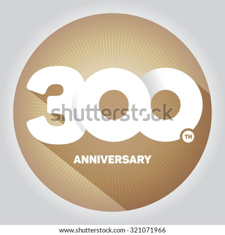300th anniversary with an