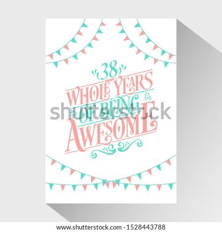38th birthday and anniversary
