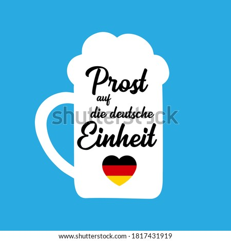 3th October. Hand sketched Beer Mug with ' Prost auf die deutsche Einheit' quote in German, translated ' Cheers for the German Unity day'. Lettering Zdjęcia stock ©