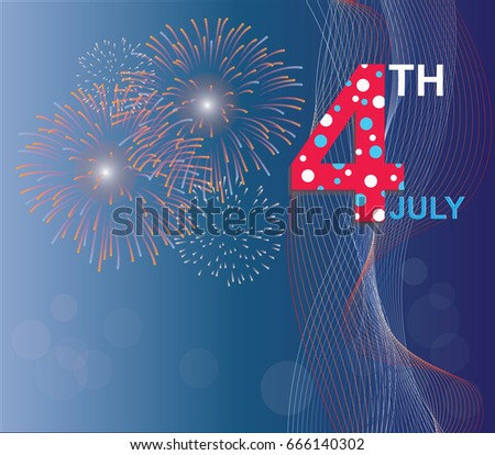 4th of july american independence day celebration background with fire crackers congratulations on fourth