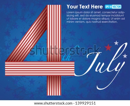 4th of July Independence Day - Vector Background Creative Concept