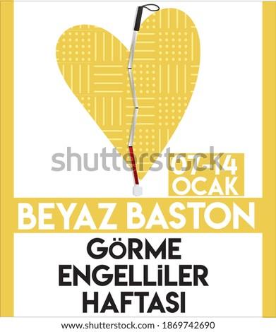 7th-14th January White Cane Blind Week Turkish Translate: 7-14 Ocak Beyaz Baston Görme Engelliler Haftası Stok fotoğraf ©