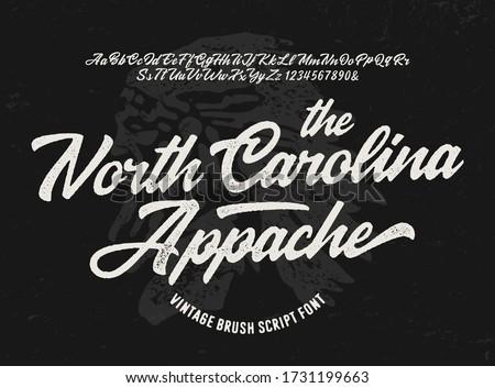 """The North Carolina. Appache"" Original Brush Script Font. Retro Typeface. Vector Illustration."