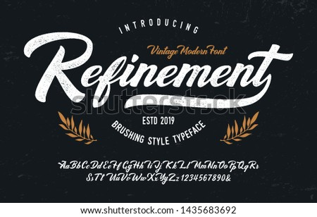 """The Refinement"". Vintage Brush Script Modern Font. Retro Typeface. Vector Illustration."