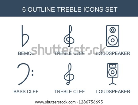6 treble icons. Trendy treble icons white background. Included outline icons such as bemol, treble clef, loudspeaker, bass clef. icon for web and mobile.
