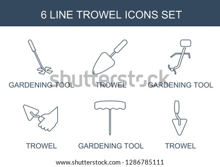 6 trowel icons. Trendy trowel icons white background. Included line icons such as gardening tool. trowel icon for web and mobile.