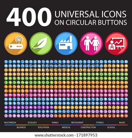 400 Universal Icons on Circular Buttons.