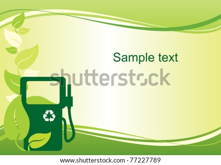 vector background with the image of environmentally friendly fuel