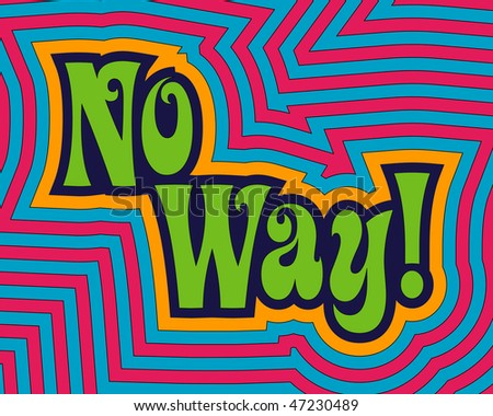 (Vector - eps 10) 'No Way!' with fun, bright offset bands. (A jpg version is also available)