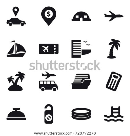 16 vector icon set : car pointer, dollar pin, dome house, plane, sail boat, ticket, hotel, palm, island, transfer, cruise ship, inflatable mattress, service bell, do not distrub, inflatable pool