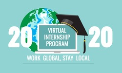 2020 Virtual Internship Program on laptop screen, graduate academic traditional cap at Earth globe background. Work global, stay local quote. Opportunity to work from home for students. Vector banner.