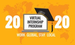 2020 Virtual Internship Program - on laptop screen, graduate academic traditional cap at world map background. Work global, stay local quote. Opportunity to work from home for students. Vector banner.
