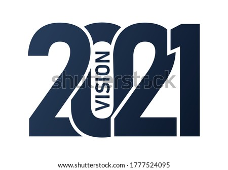 2021 vision , Happy new year 2021