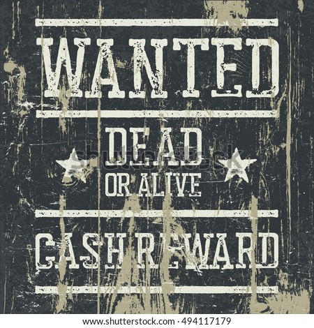 """""""Wanted"""" poster. Design template with Wanted sign and wooden texture. Grunge styled stamp letters."""