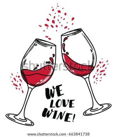 'We love wine' poster with two wine glasses, can be used as invitation banner for wine party or as menu cover for wine bar, vector illustration in sketch style ストックフォト ©