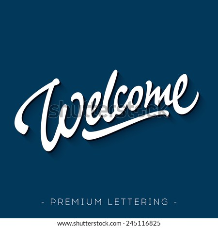 'welcome' hand lettering design