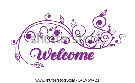"""Welcome"" hand lettering with floral ornament"