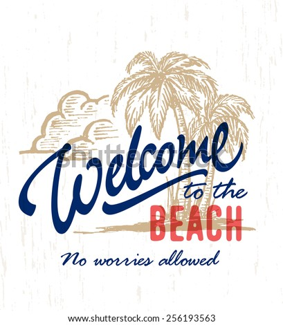 Welcome To The Beach 39 Vintage Hand Drawn Sign With Palm Trees Ink