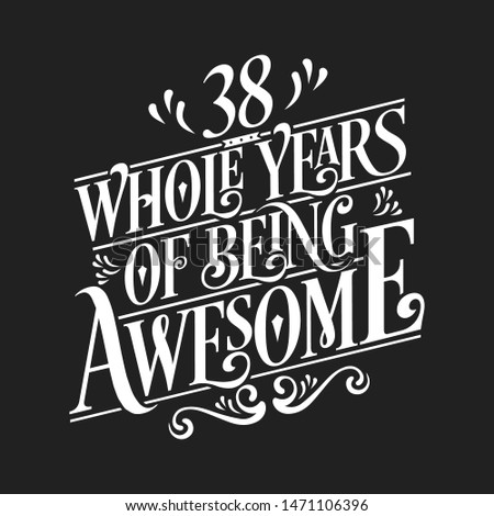38 whole years of being awesome