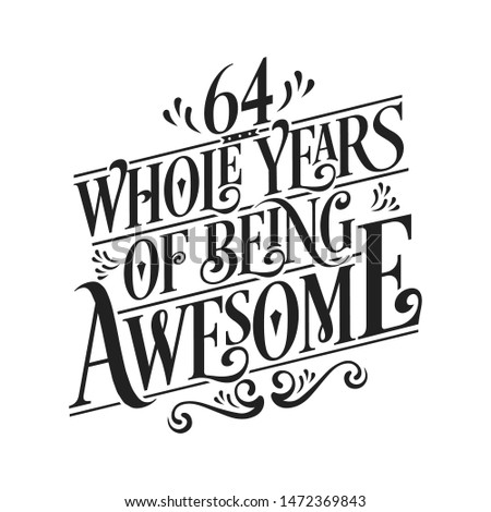 64 whole years of being awesome