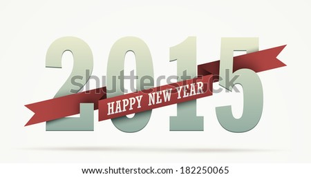 2015 year greeting isolated on white Numbers wrapped with a ribbon with Happy New Year text Flat graphic with realistic shadow effects EPS10 vector