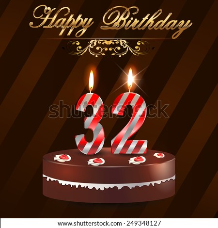 32 Year Happy Birthday Card With Cake And Candles 32nd