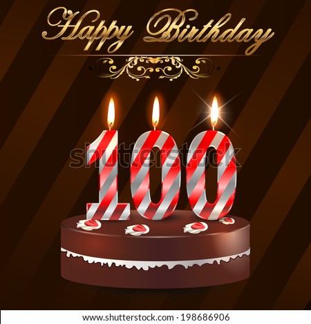 100 Year Happy Birthday Card With Cake And Candles 100th