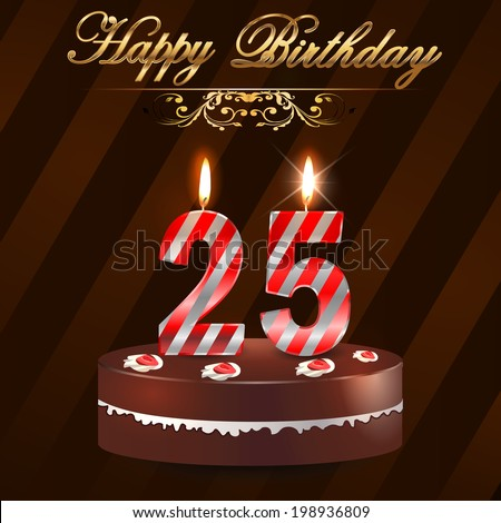 25 Year Happy Birthday Card With Cake And Candles 25th