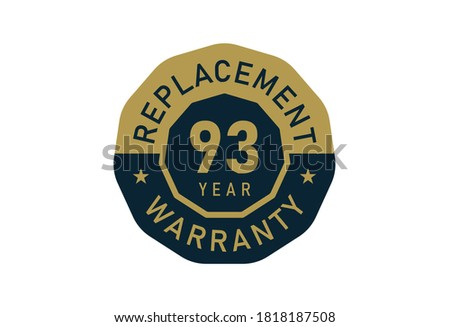 93 year replacement warranty