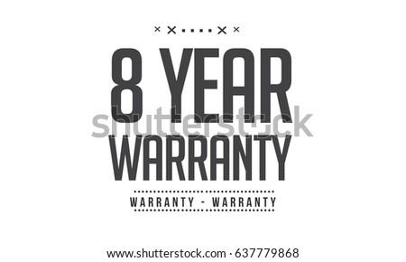 8 year warranty icon vector...
