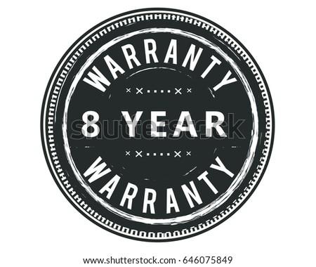 8 year warranty vintage grunge...