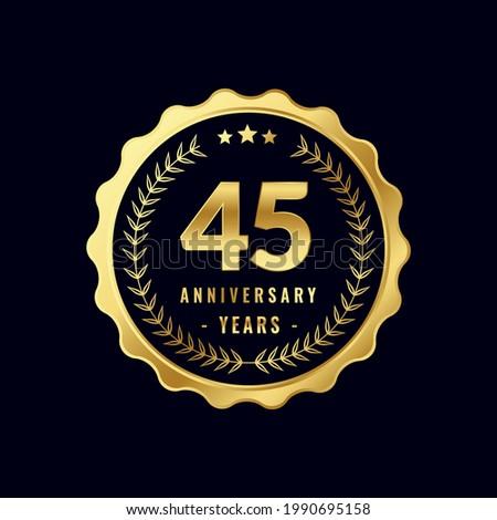 45 Years Anniversary Badge Design Vector. Vector Anniversary Badge design download.