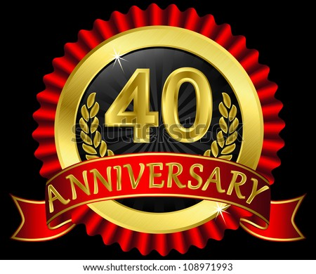 40 years anniversary golden label with ribbons, vector illustration