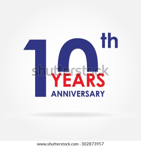 10 years anniversary sign or emblem. Template for celebration and congratulation design. Colorful vector 10th anniversary label.  - Shutterstock ID 302873957
