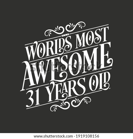 31 years birthday typography design, World's most awesome 31 years old Zdjęcia stock ©